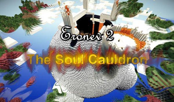 Eronev 2: The Soul Cauldron Map