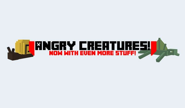 Angry Creatures Mod