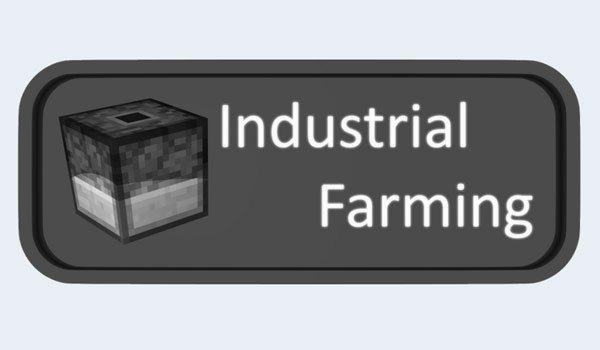 Industrial Farming Mod