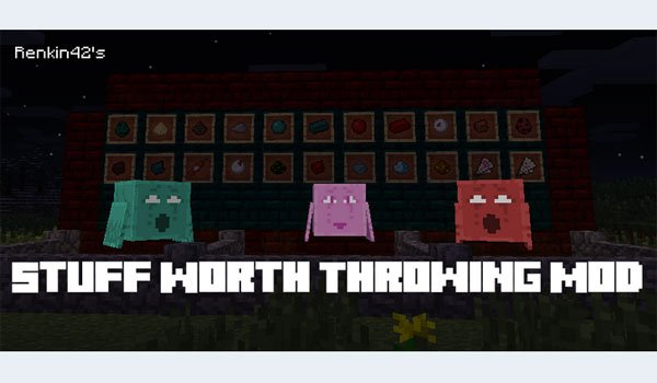 Stuff Worth Throwing Mod