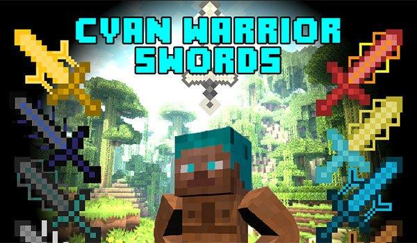 Cyan Warrior Swords Mod