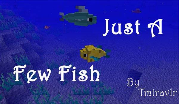 Just a Few Fish Mod