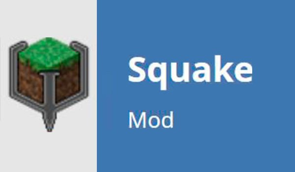Squake Mod