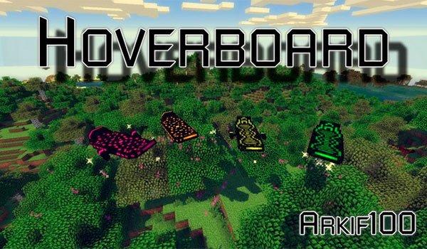Arkif's Hoverboard Mod