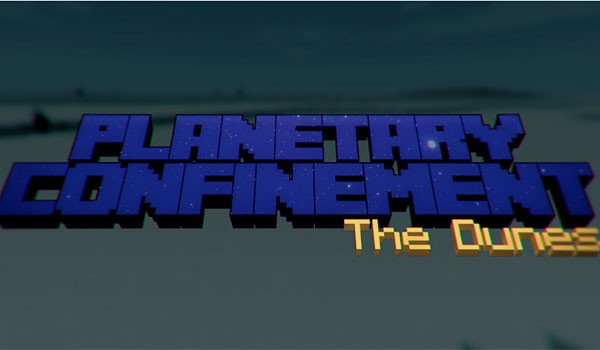 Planetary Confinement – The Dunes Map