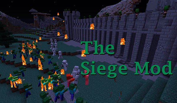 The Siege Mod