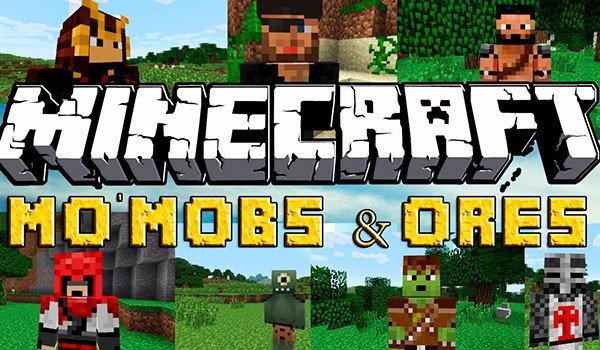 Mo' Mobs & Ores Mod