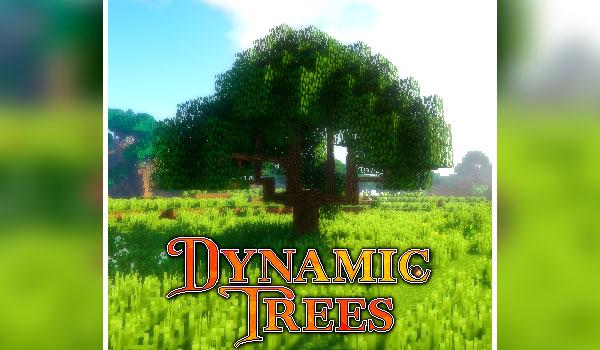 Dynamic Trees Mod