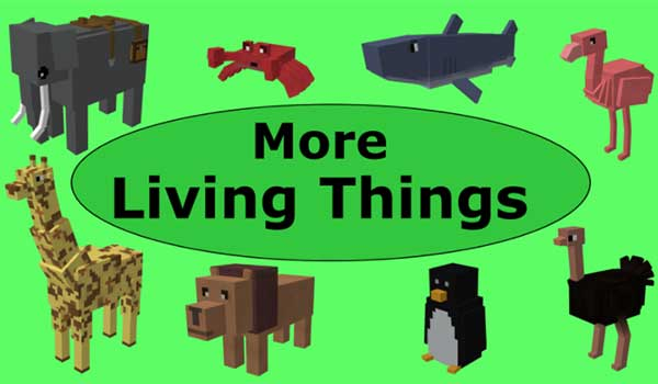 More Living Things Mod